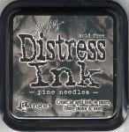 Distress ink - Pine needle
