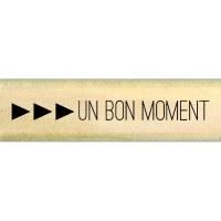 Tampon bois BON MOMENT - Florilèges