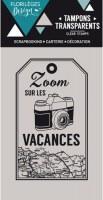 {Capsule juillet 2016}Tampon clear ZOOM VACANCES - Florilèges