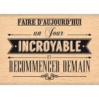 Tampon bois JOUR INCROYABLE - Florilèges