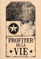 Tampon bois TAG PROFITER DE LA VIE - Florilèges