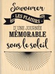{Capsule juin 2016}Tampon bois JOURNEE SOUS LE SOLEIL - Florilèges