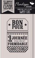 {Capsule juin 2016}Tampon clear TICKET JOURNEE FORMIDABLE - Florilèges