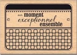 Tampon bois MOMENT EXCEPTIONNEL - Florilèges