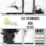 Kit LES TECHNIQUES N&B - L'encre et l'image