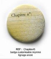 Badge CHAPITRE 45 mm - Scrapbuttons