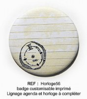 Badge HORLOGE 56mm - ScrapButtons