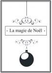 {Joyeux Noël}Tampon clear LA MAGIE DE NOEL - Lorelaï design