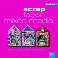 Scrap façon mixed media - Créapassions