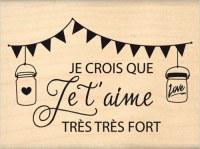 {Capsule février 2016}Tampon bois JE CROIS QUE JE T'AIME - Florilèges