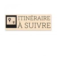 Tampon bois ITINÉRAIRE À SUIVRE - Kesi'art