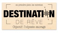 Tampon bois DESTINATION DE RÊVE - Kesi'art