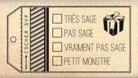 Tampon bois SAGE OU PAS SAGE - Florilèges